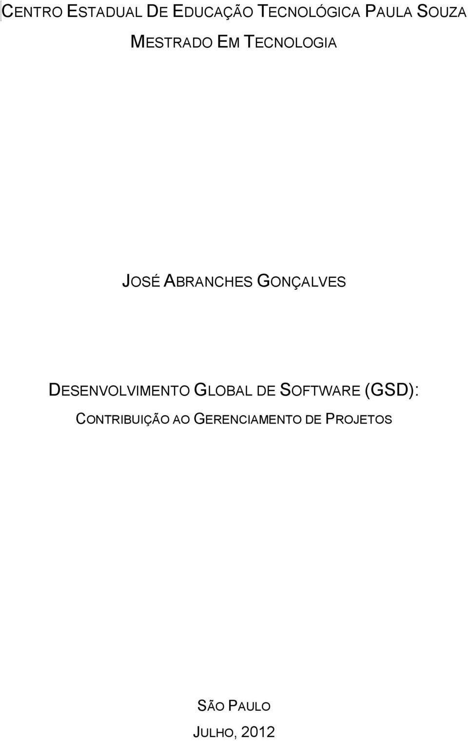 DESENVOLVIMENTO GLOBAL DE SOFTWARE (GSD):