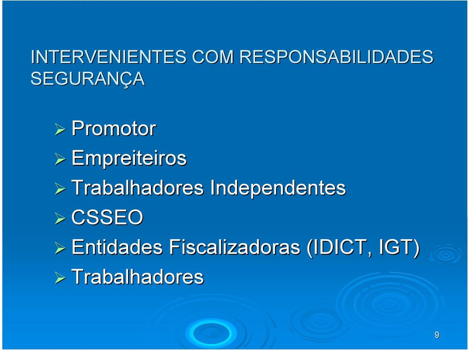 Trabalhadores Independentes CSSEO