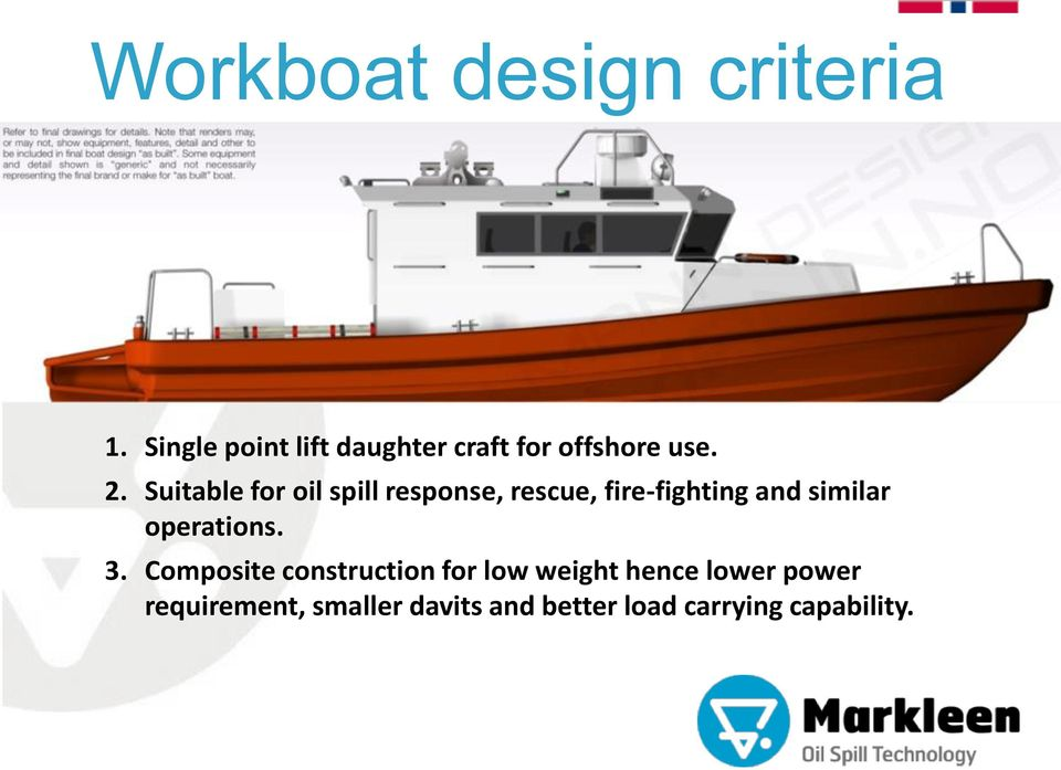 Suitable for oil spill response, rescue, fire-fighting and similar