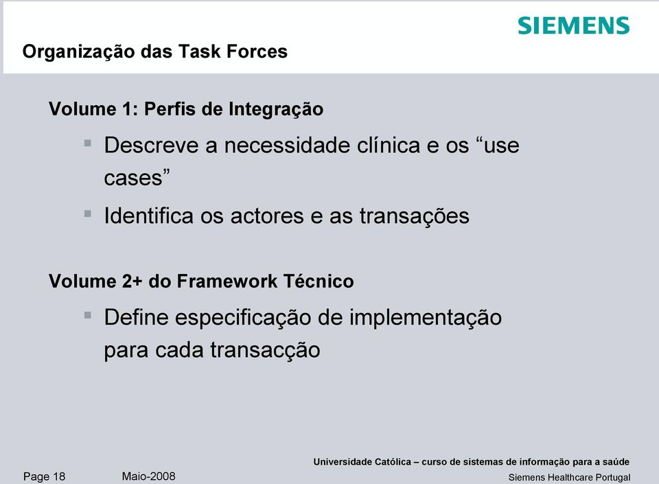 actores e as transações Volume 2+ do Framework Técnico