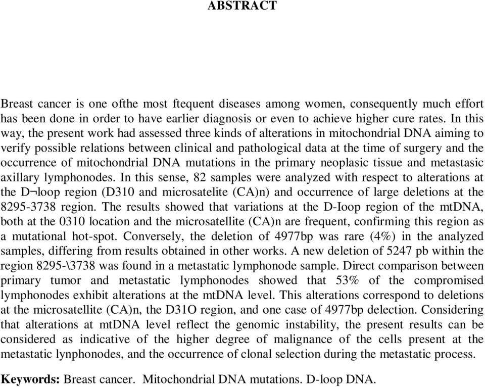 occurrence of mitochondrial DNA mutations in the primary neoplasic tissue and metastasic axillary lymphonodes.