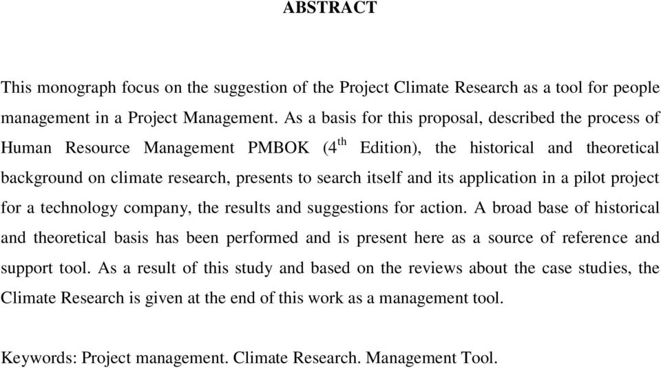 and its application in a pilot project for a technology company, the results and suggestions for action.