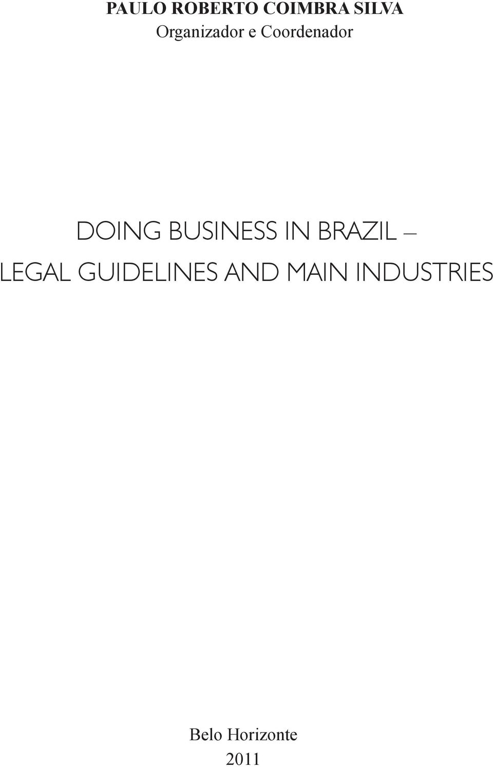 BUSINESS IN BRAZIL LEGAL