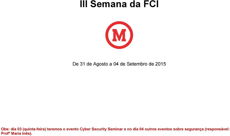 evento Cyber Security Seminar e no dia 04 outros
