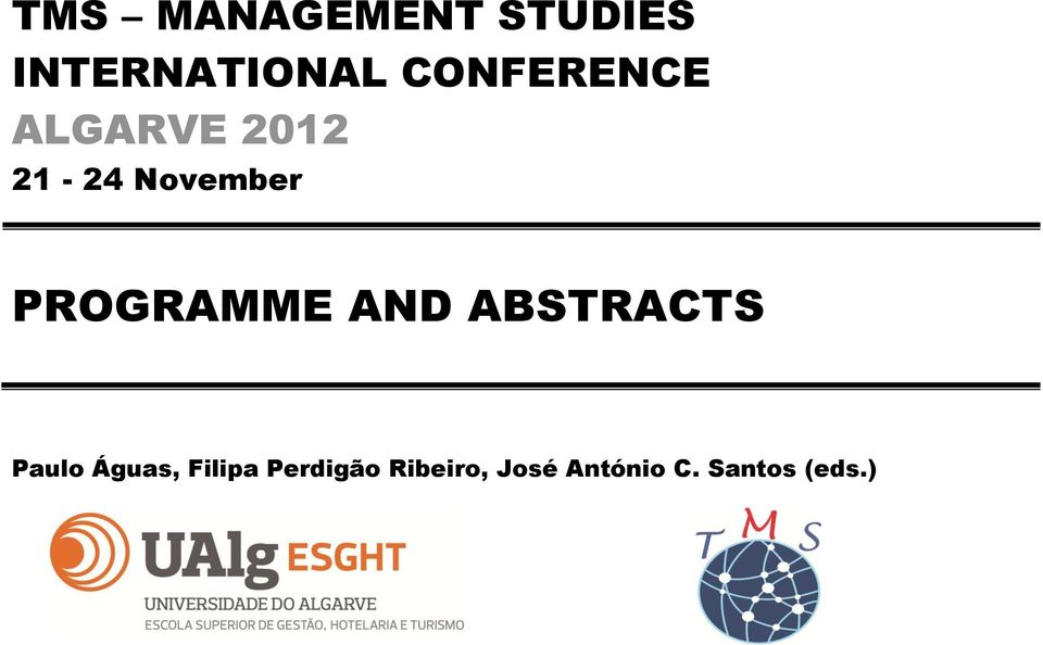 PROGRAMME AND ABSTRACTS Paulo Águas,