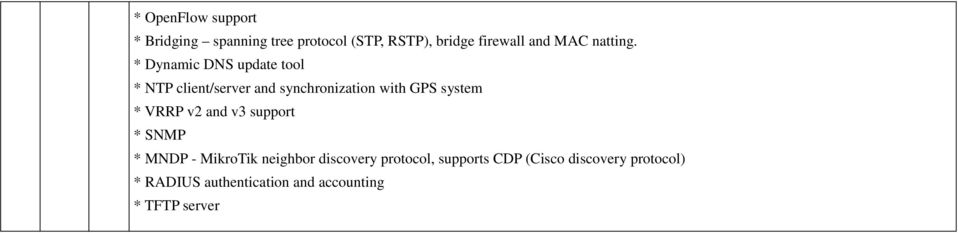 * Dynamic DNS update tool * NTP client/server and synchronization with GPS system *