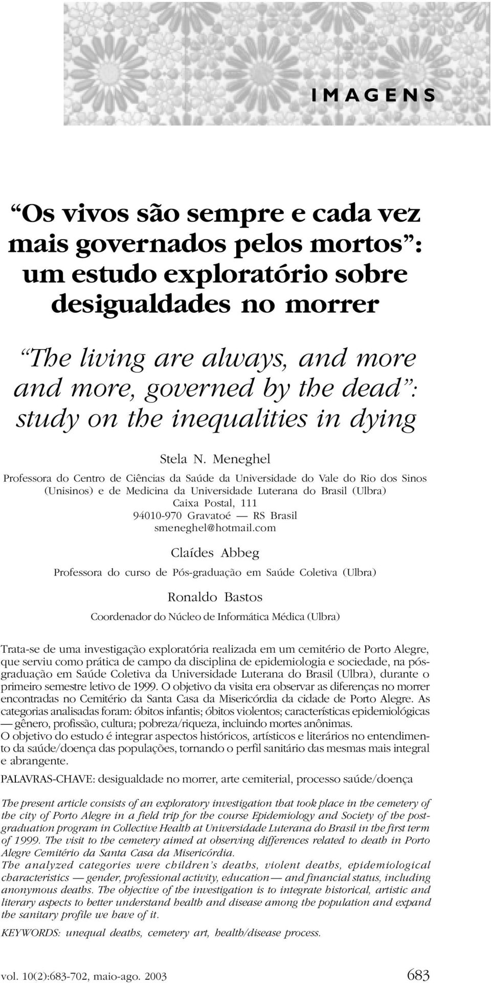 the inequalities in dying Stela N.