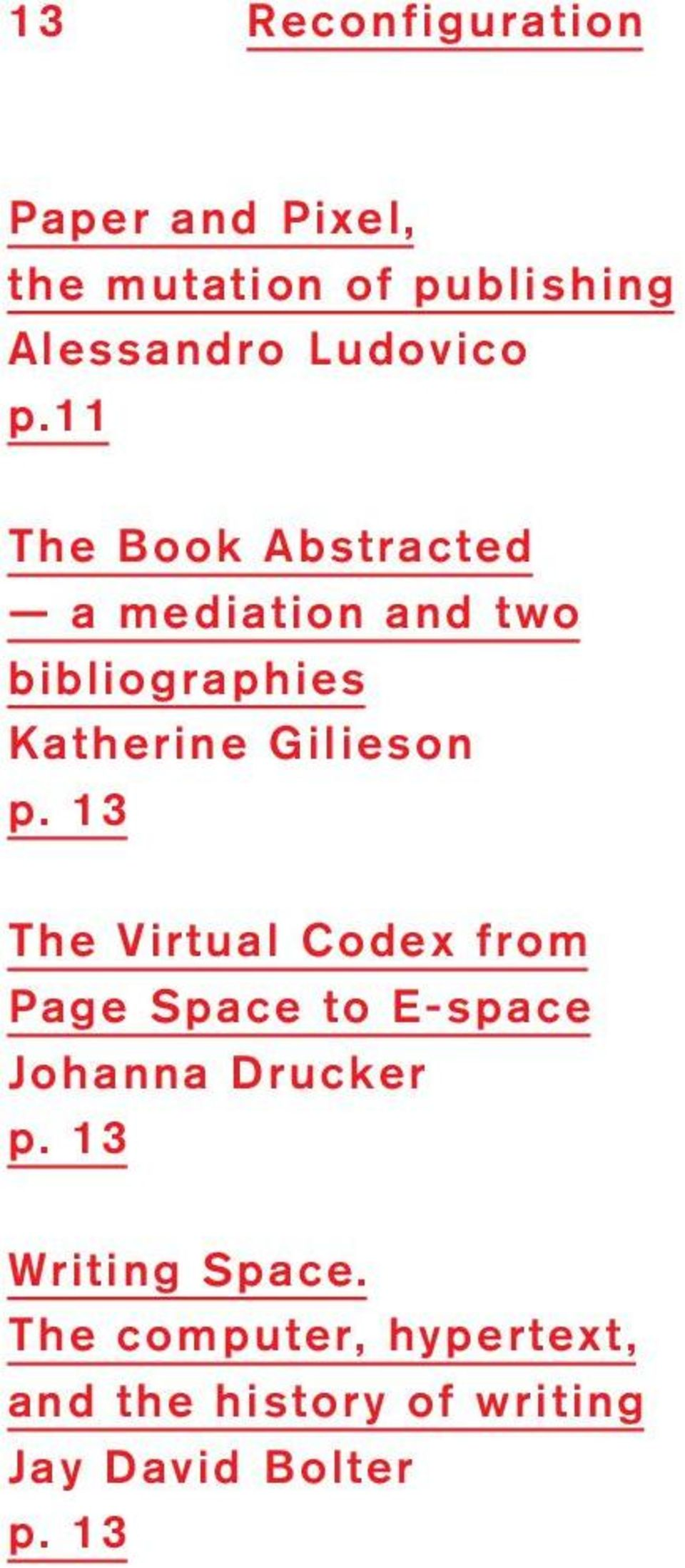 The Book Abstracted a mediation and two bibliographies Katherine Gilieson p.