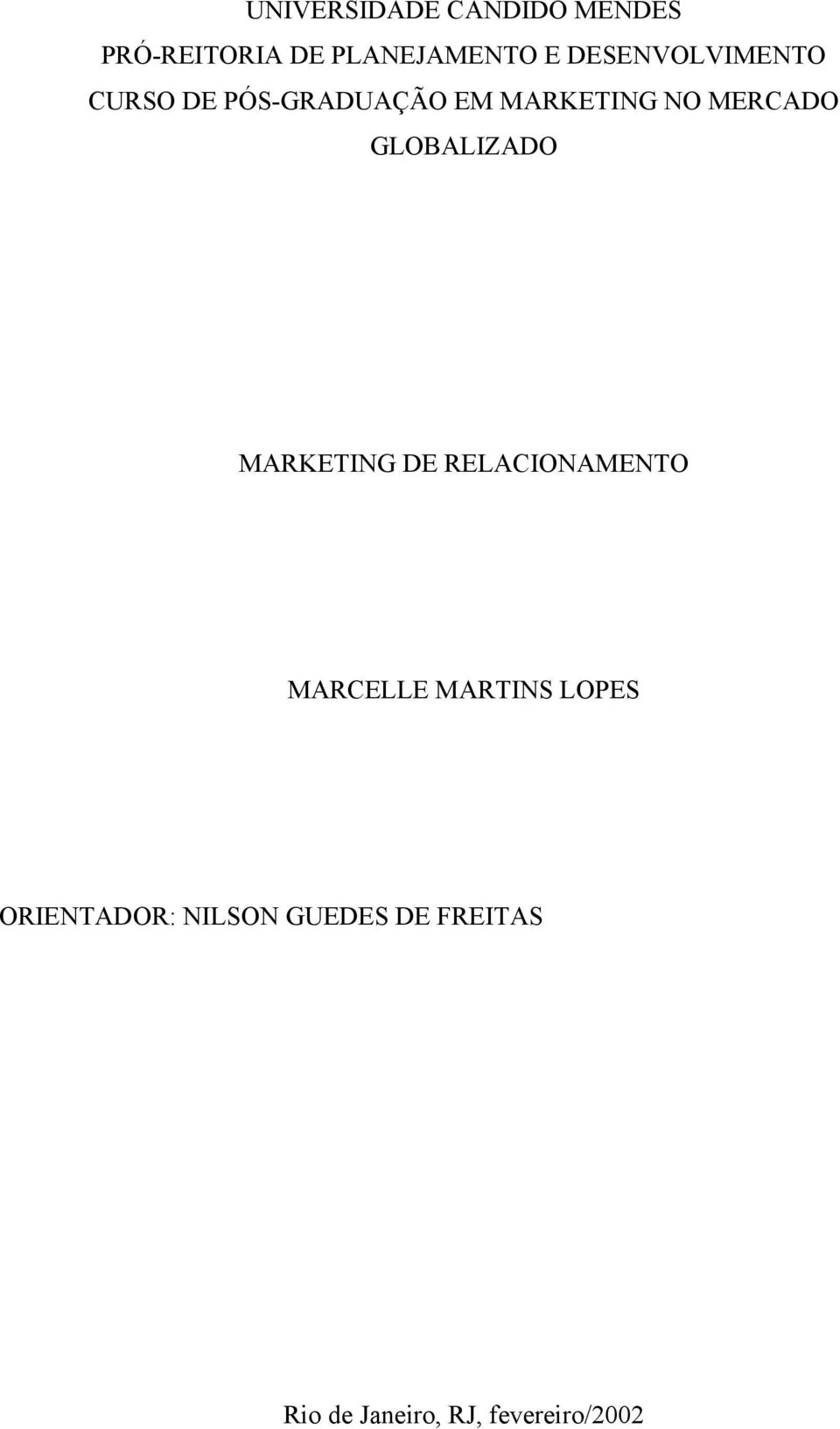 GLOBALIZADO MARKETING DE RELACIONAMENTO MARCELLE MARTINS LOPES