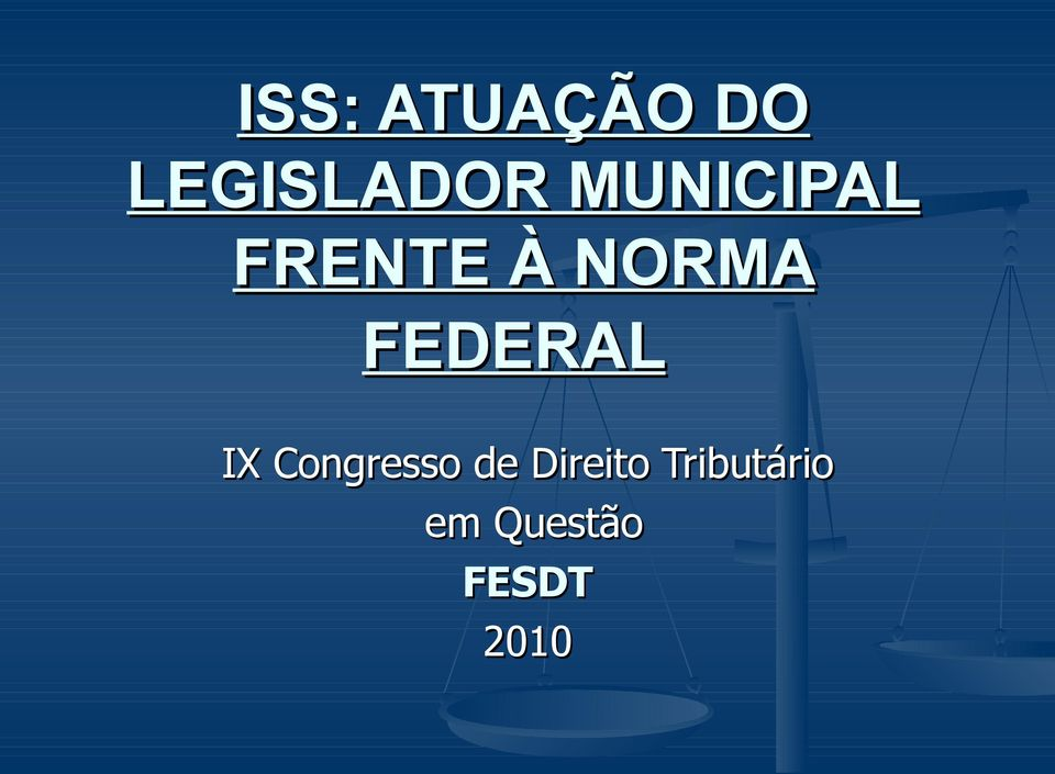 FEDERAL IX Congresso de