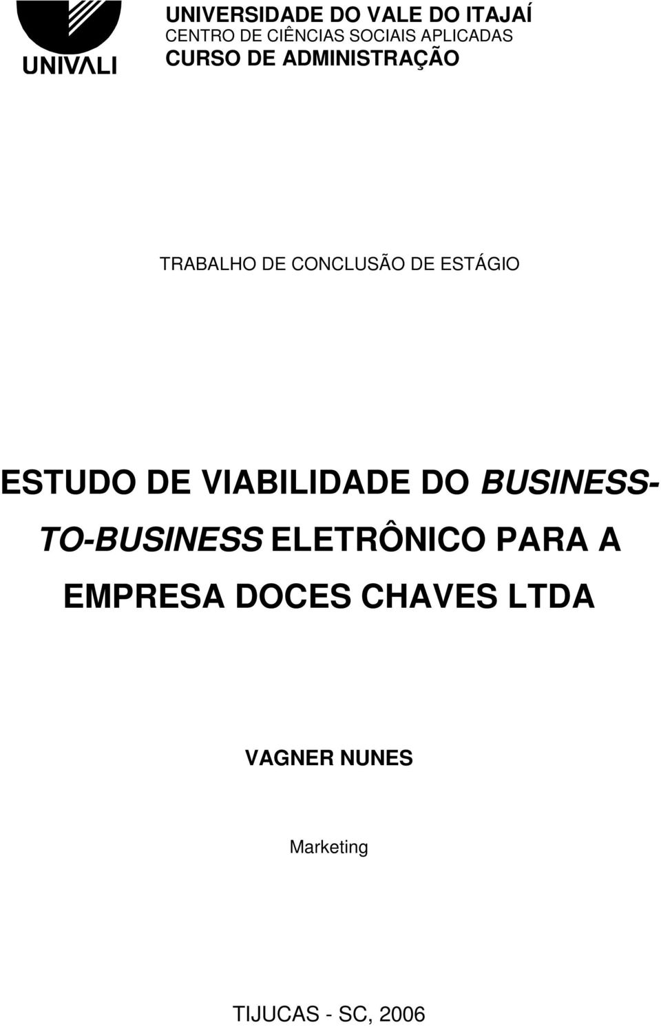 ESTÁGIO ESTUDO DE VIABILIDADE DO BUSINESS- TO-BUSINESS