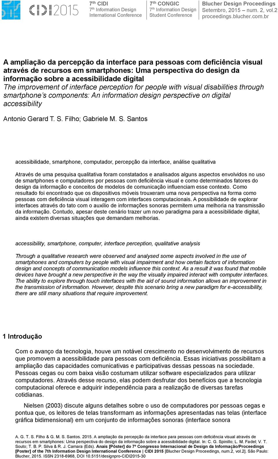 of interface perception for people with visual disabilities through smartphone s components: An information design perspective on digital accessibility Antonio Gerard T. S.
