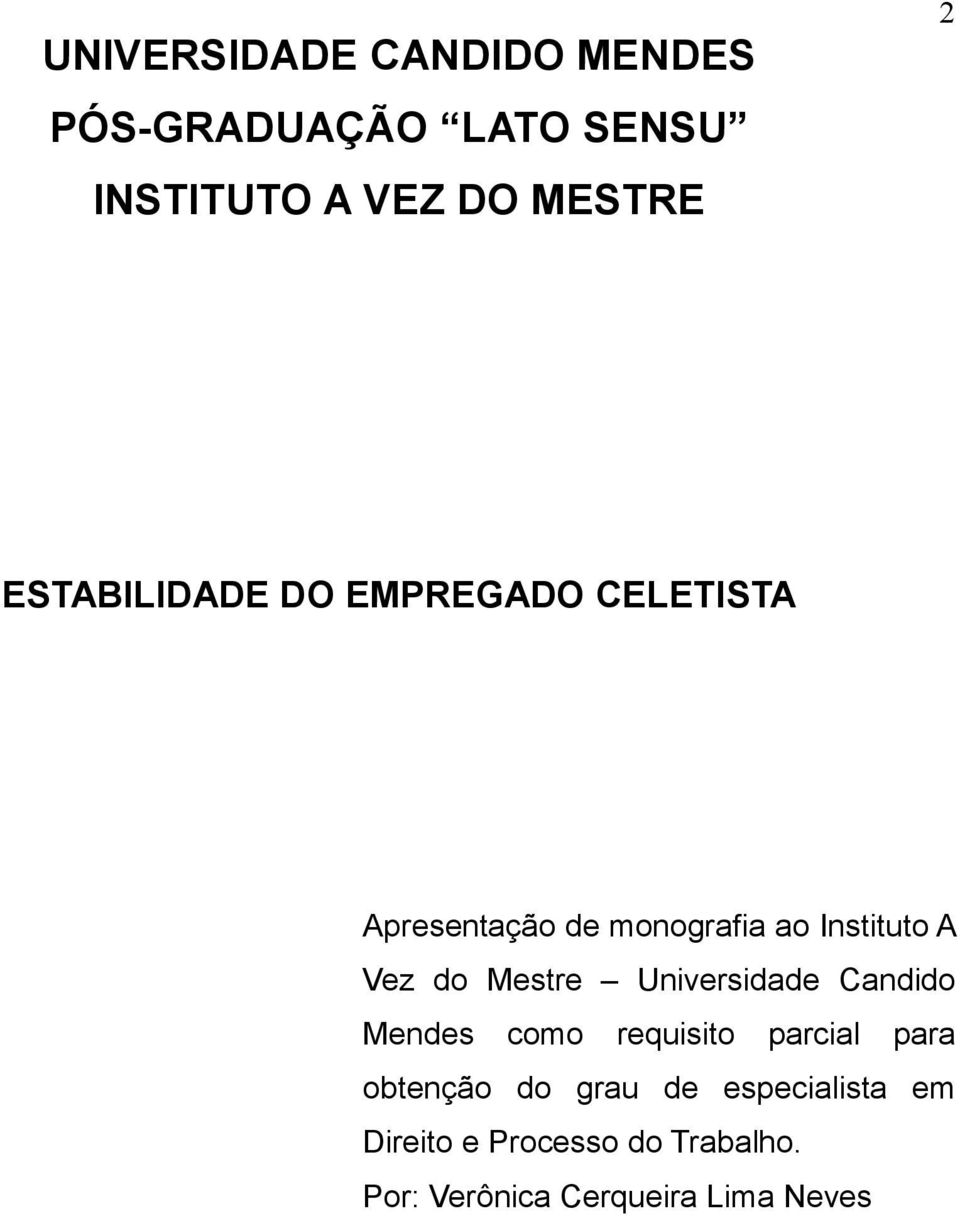 do Mestre Universidade Candido Mendes como requisito parcial para obtenção do grau
