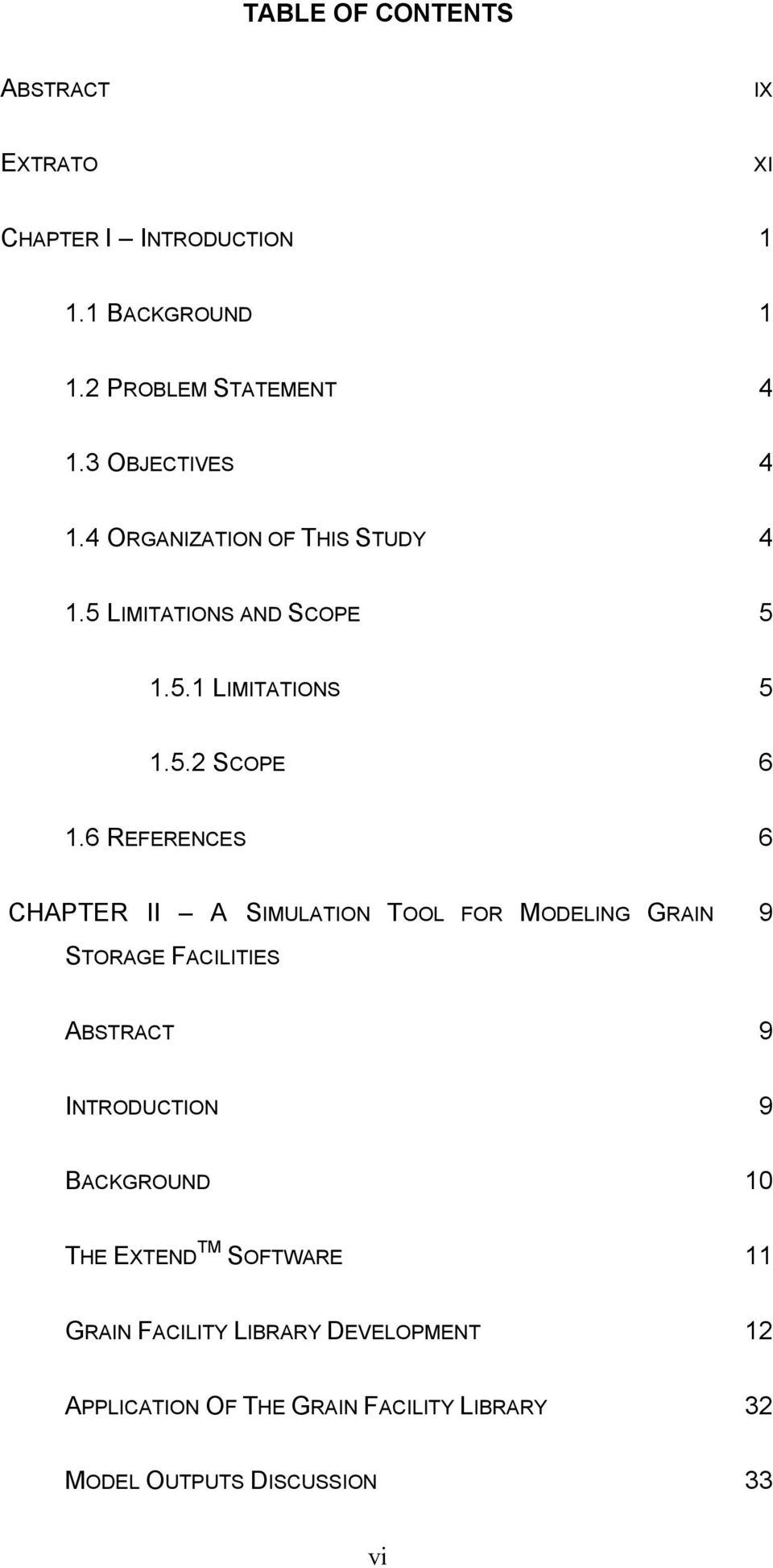 6 REFERENCES 6 CHAPTER II A SIMULATION TOOL FOR MODELING GRAIN 9 STORAGE FACILITIES ABSTRACT 9 INTRODUCTION 9 BACKGROUND