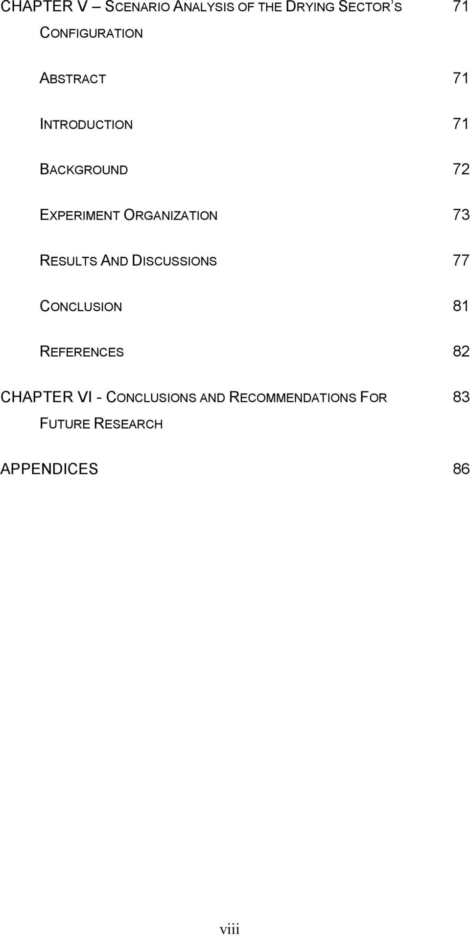 RESULTS AND DISCUSSIONS 77 CONCLUSION 81 REFERENCES 82 CHAPTER VI -