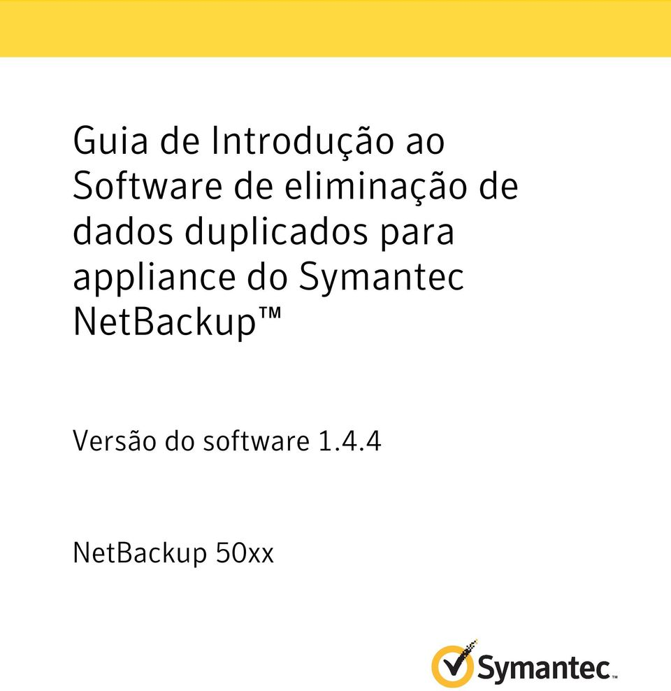 appliance do Symantec NetBackup