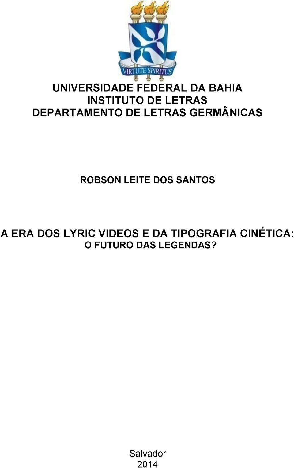 LEITE DOS SANTOS A ERA DOS LYRIC VIDEOS E DA