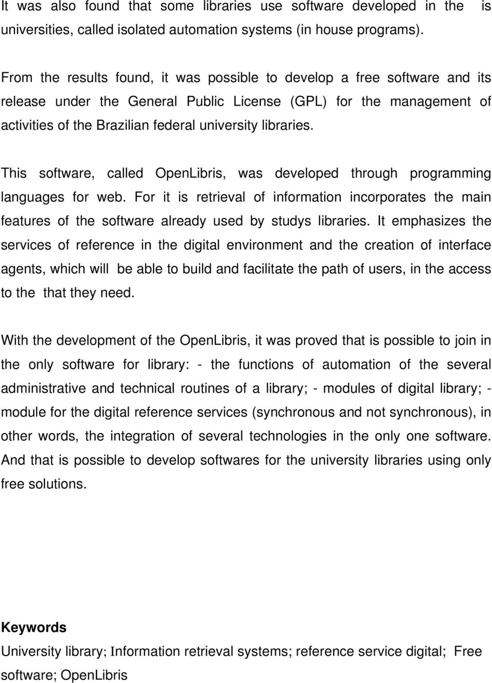 libraries. This software, called OpenLibris, was developed through programming languages for web.