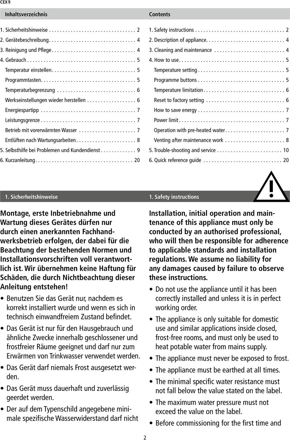 Selbsthilfe bei Problemen und Kundendienst... 9 6. Kurzanleitung... 20 Contents. Safety instructions... 2 2. Description of appliance... 4 3. Cleaning and maintenance... 4 4. How to use.