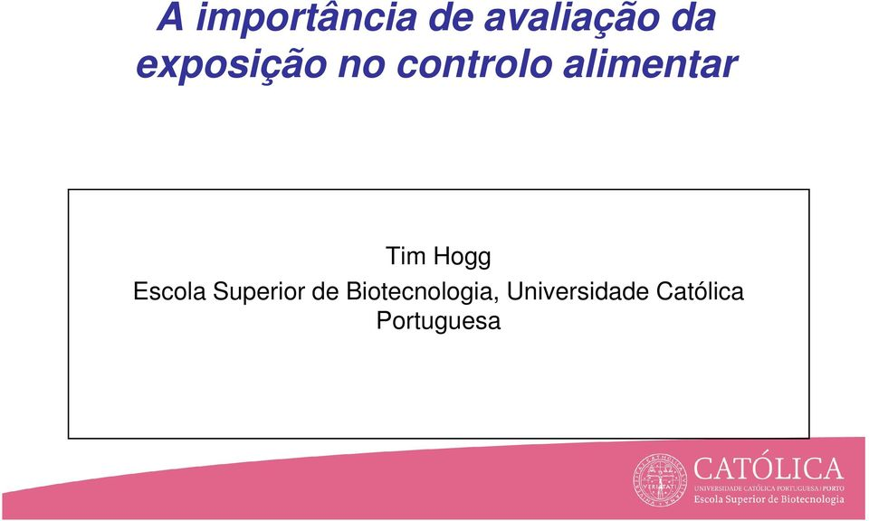Tim Hogg Escola Superior de