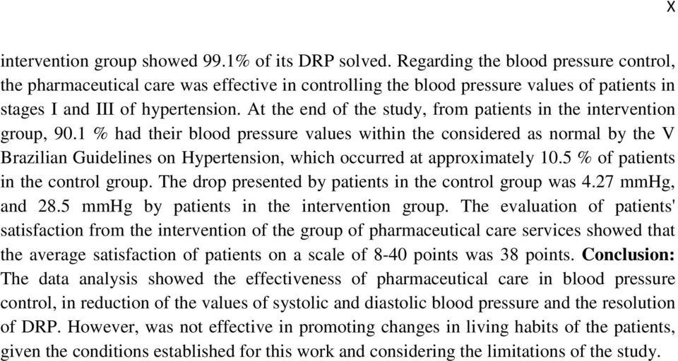 At the end of the study, from patients in the intervention group, 90.