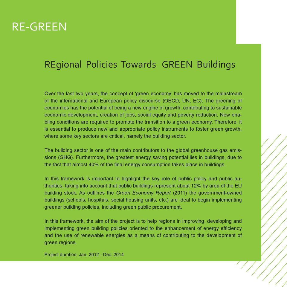 New enabling conditions are required to promote the transition to a green economy.