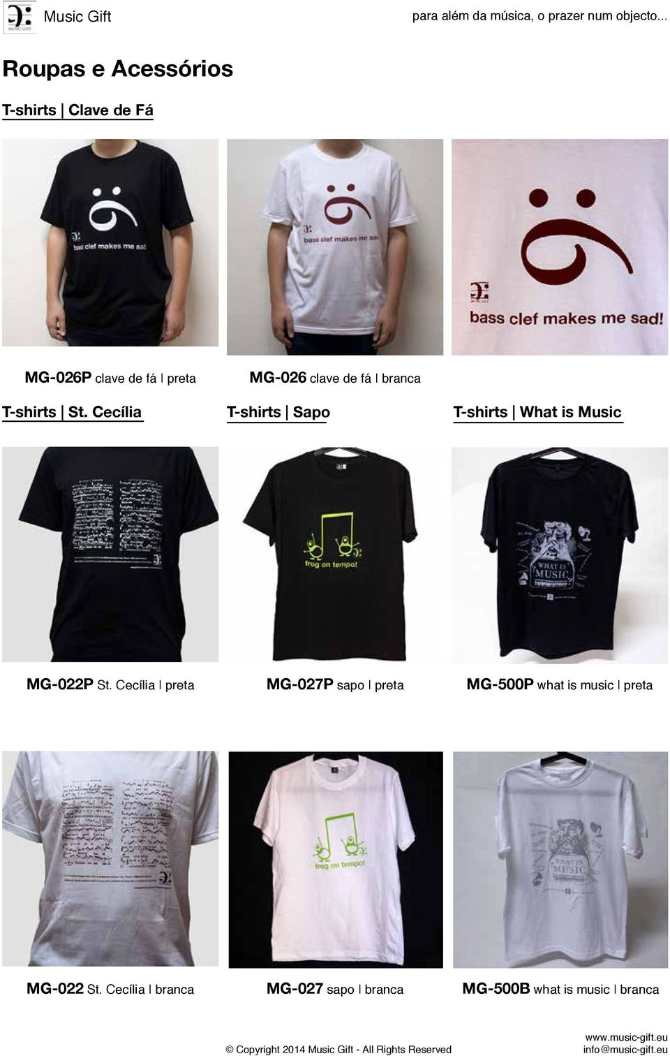 Cecília T-shirts Sapo T-shirts What is Music MG-022P St.