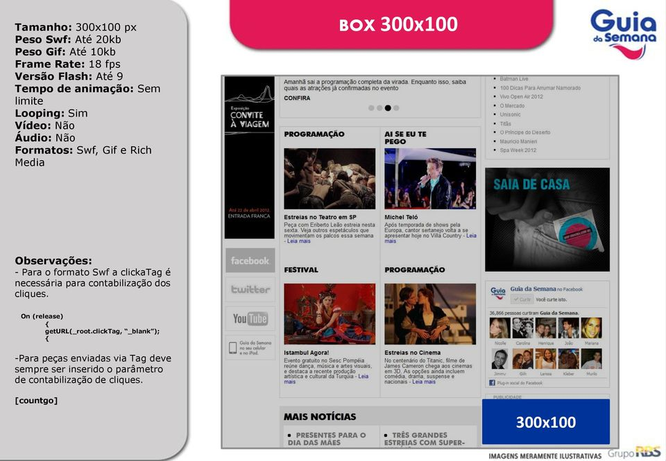 limite Formatos: Swf, Gif e Rich Media BOX 300x100