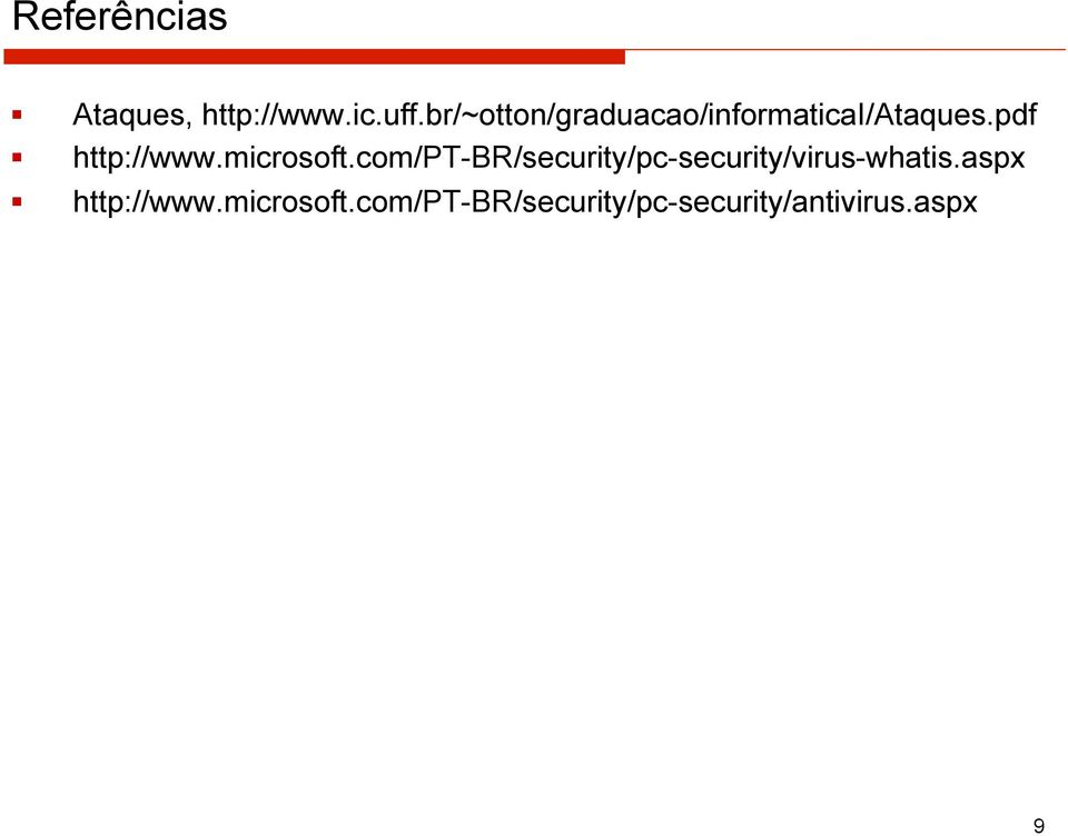 microsoft.com/pt-br/security/pc-security/virus-whatis.