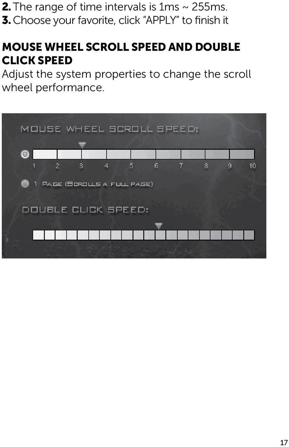 WHEEL SCROLL SPEED AND DOUBLE CLICK SPEED Adjust the