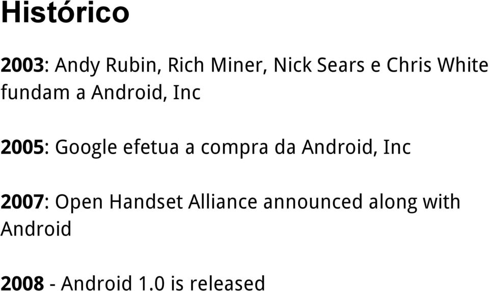 a compra da Android, Inc 2007: Open Handset Alliance