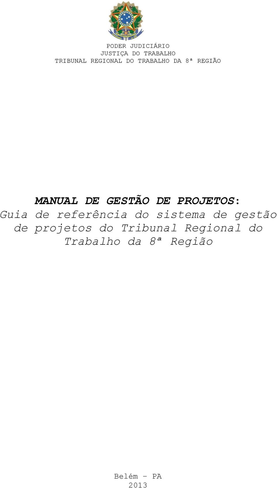 de projetos do Tribunal Regional do
