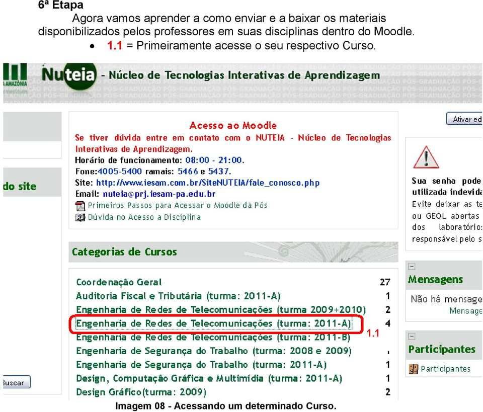 disciplinas dentro do Moodle. 1.