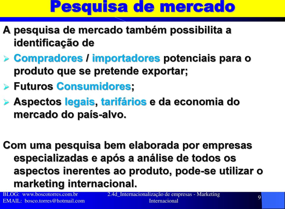 economia do mercado do país-alvo.