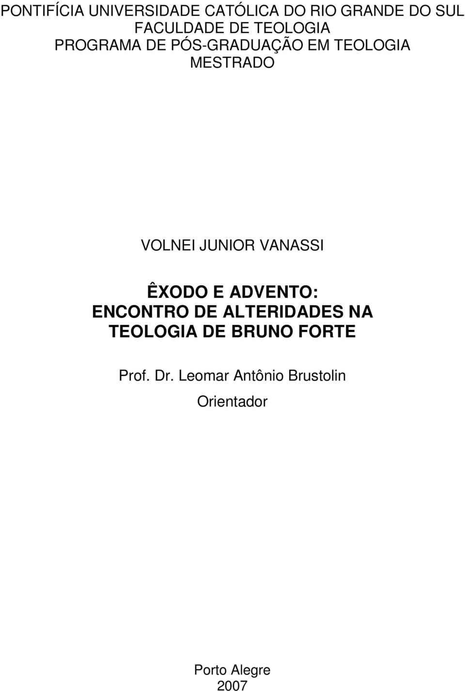 JUNIOR VANASSI ÊXODO E ADVENTO: ENCONTRO DE ALTERIDADES NA TEOLOGIA