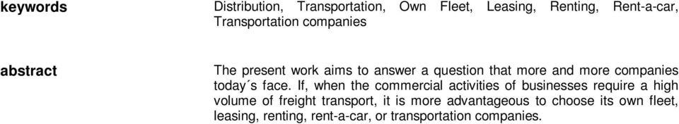 face. If, when the commercial activities of businesses require a high volume of freight transport,