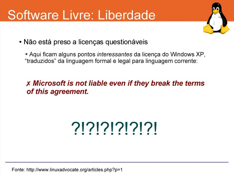 formal e legal para linguagem corrente: Microsoft is not liable even if they break