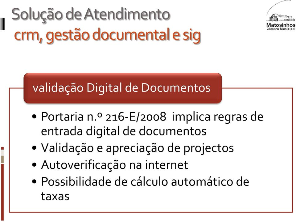 º 216-E/2008 implica regras de entrada digital de documentos