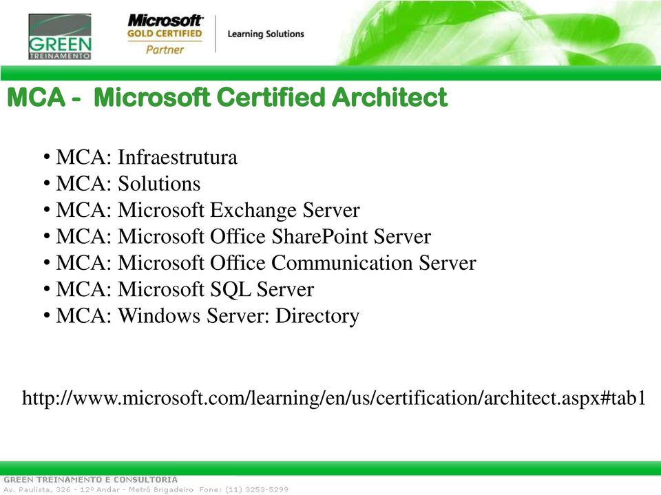 Microsoft Office Communication Server MCA: Microsoft SQL Server MCA: Windows