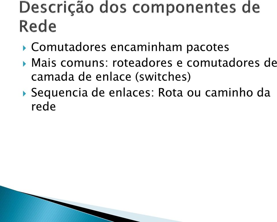 camada de enlace (switches)