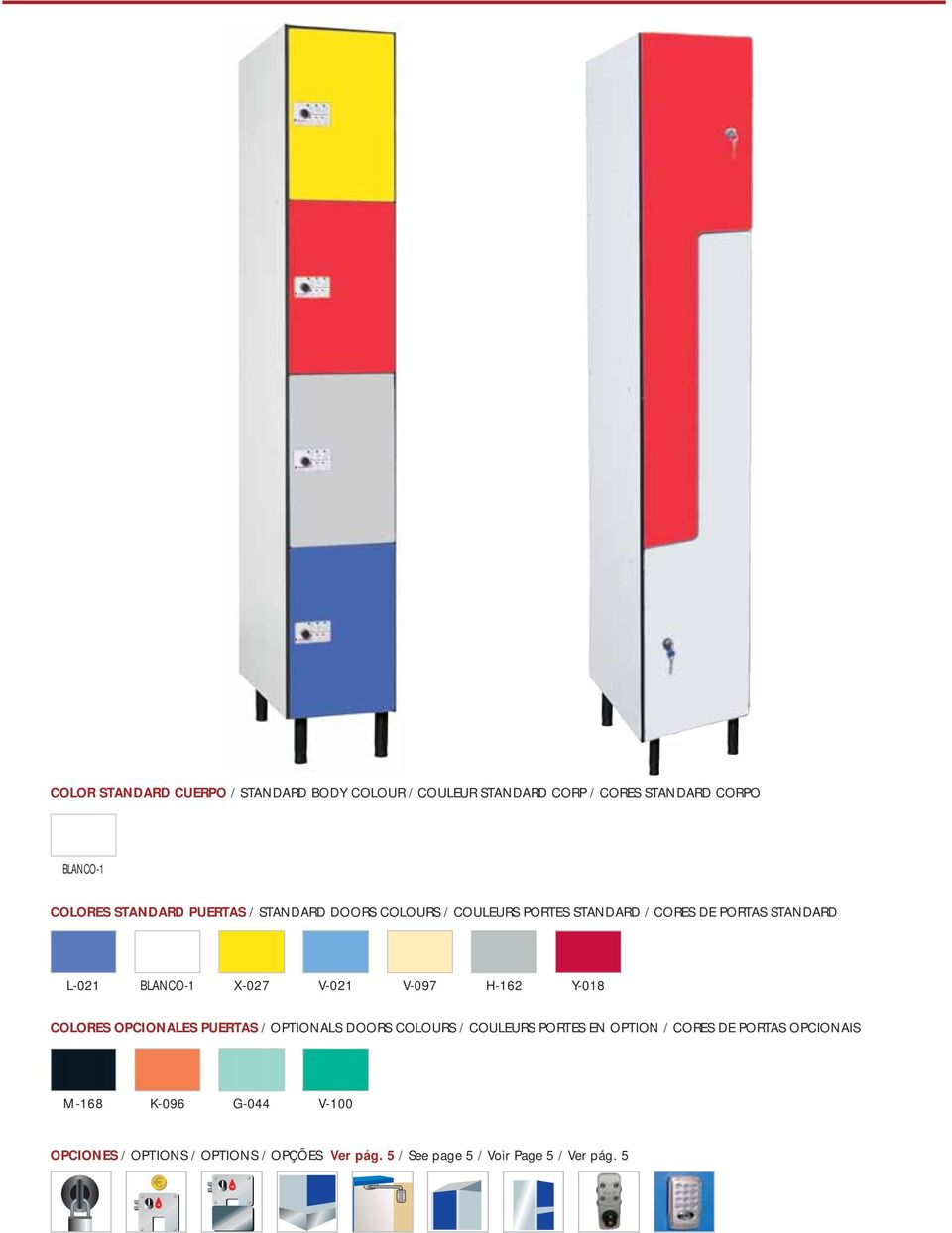 V-097 H-162 Y-018 COLORES OPCIONALES PUERTAS / OPTIONALS DOORS COLOURS / COULEURS PORTES EN OPTION / CORES DE PORTAS