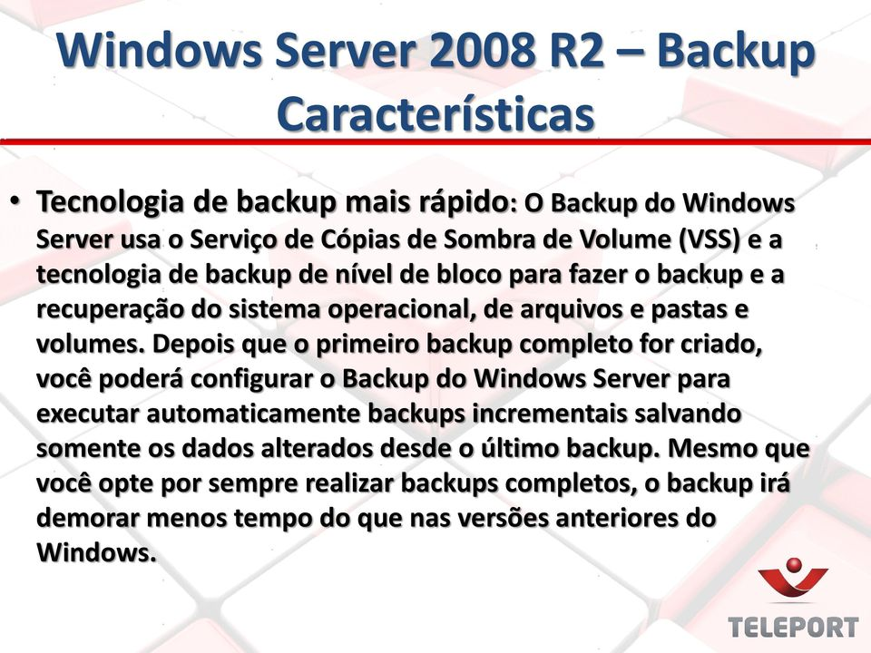 Depois que o primeiro backup completo for criado, você poderá configurar o Backup do Windows Server para executar automaticamente backups incrementais