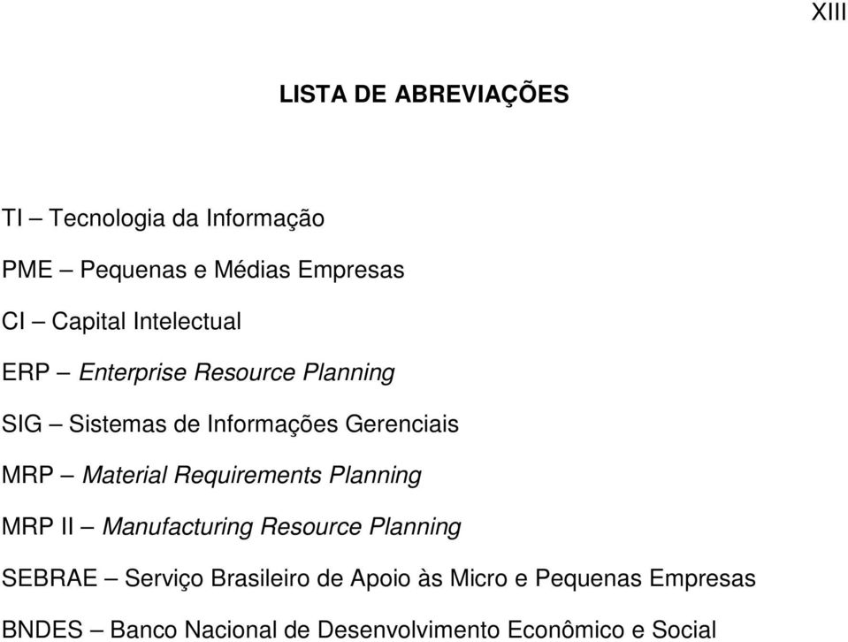 MRP Material Requirements Planning MRP II Manufacturing Resource Planning SEBRAE Serviço