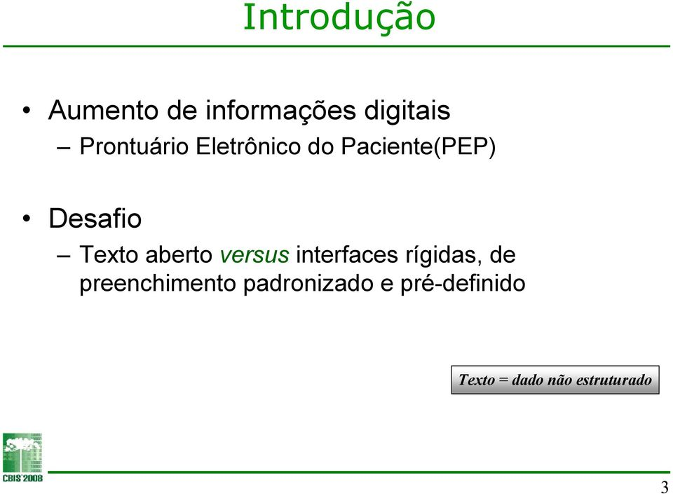 Texto aberto versus interfaces rígidas, de