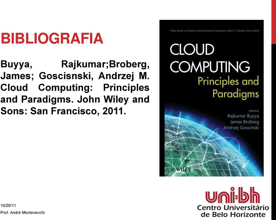 Cloud Computing: Principles and