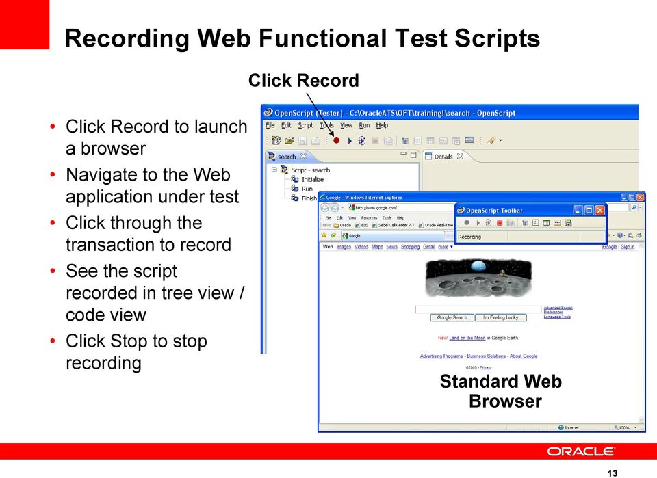 through the transaction to record See the script recorded in tree