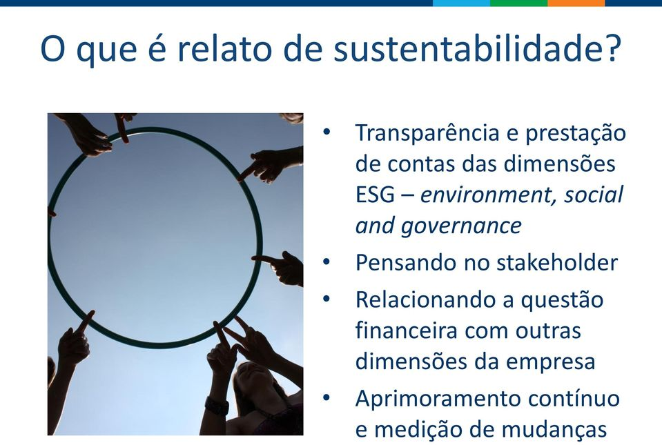environment, social and governance Pensando no stakeholder