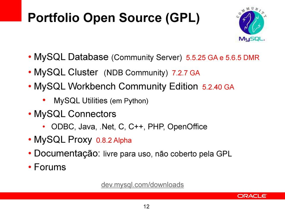 7 GA MySQL Workbench Community Edition 5.2.