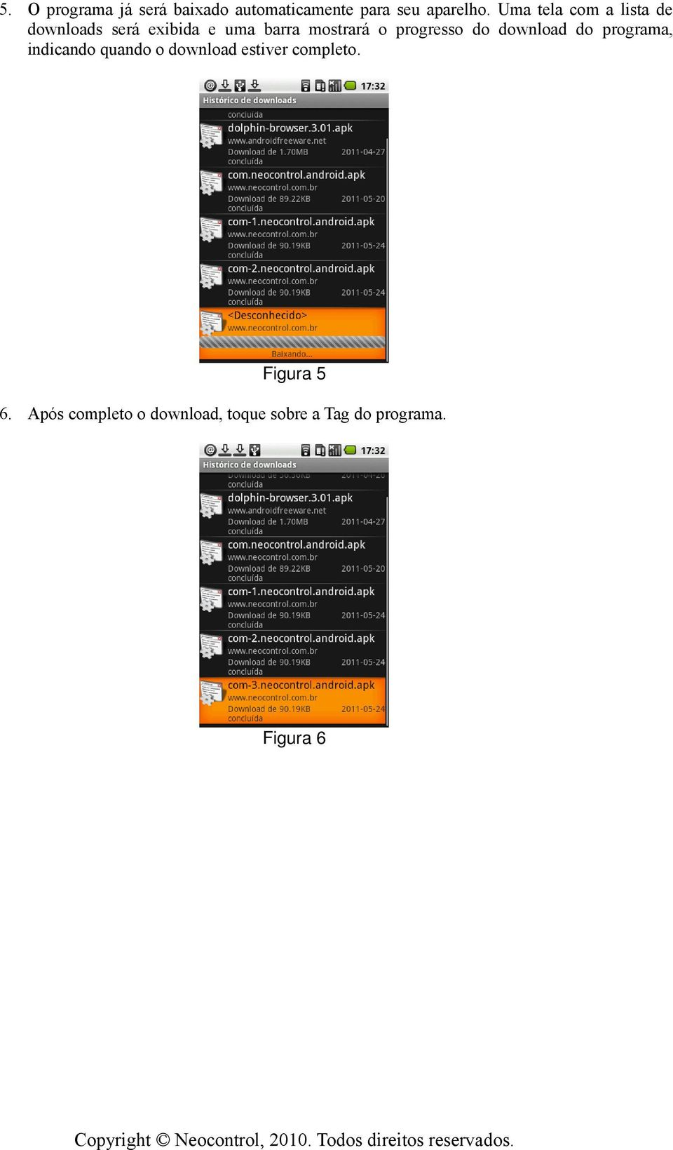 progresso do download do programa, indicando quando o download estiver