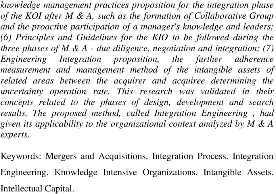 adherence measurement and management method of the intangible assets of related areas between the acquirer and acquiree determining the uncertainty operation rate.
